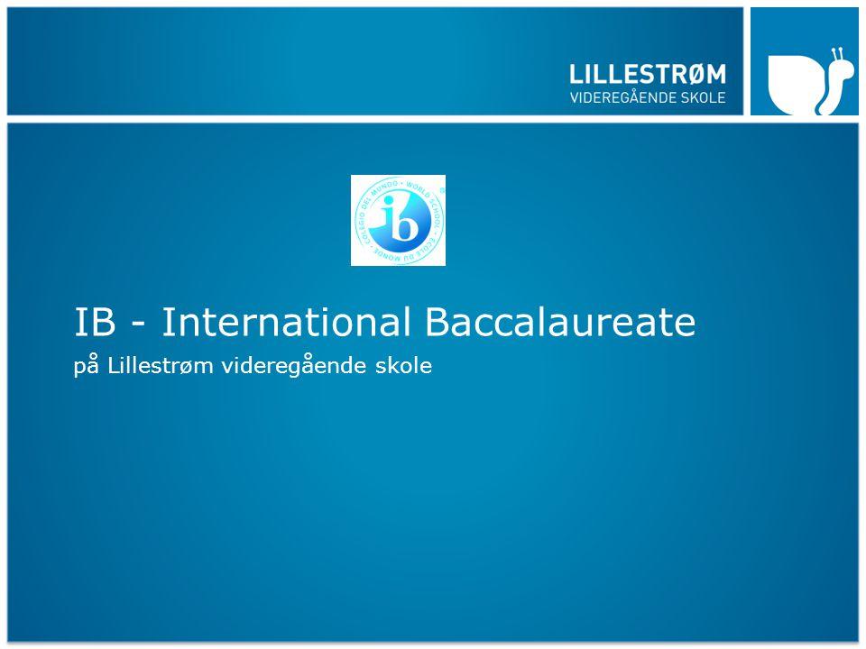 IB - International Baccalaureate på Lillestrøm videregående skole