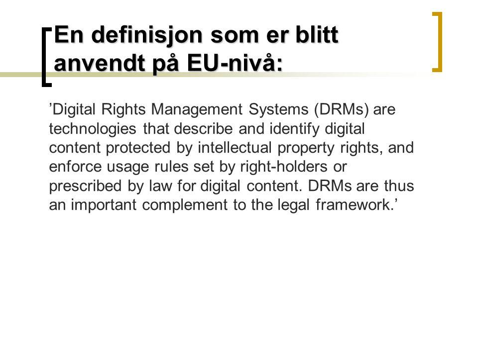 "DRM  Forvaltning av ""digitale rettigheter""  Digital forvaltning av rettigheter"