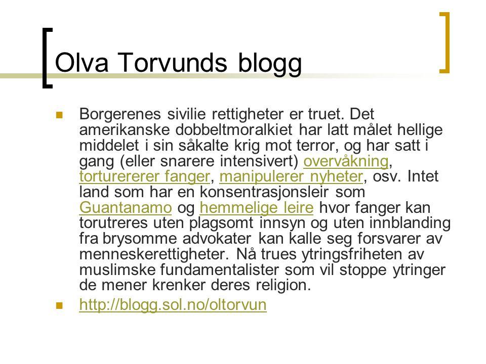 Olva Torvunds blogg  Borgerenes sivilie rettigheter er truet.