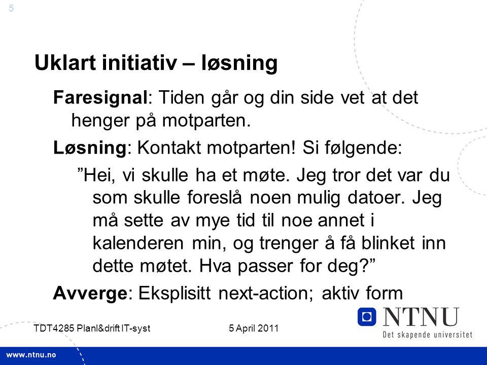 6 5 April 2011 TDT4285 Planl&drift IT-syst Forbisnakking – definisjon Opphav: Manglende klarlegging av hva man snakker om.