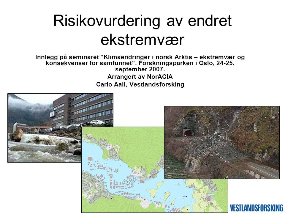 """Innlegg på seminaret """"Klimaendringer i norsk Arktis – ekstremvær og konsekvenser for samfunnet"""". Forskningsparken i Oslo, 24-25. september 2007. Arran"""