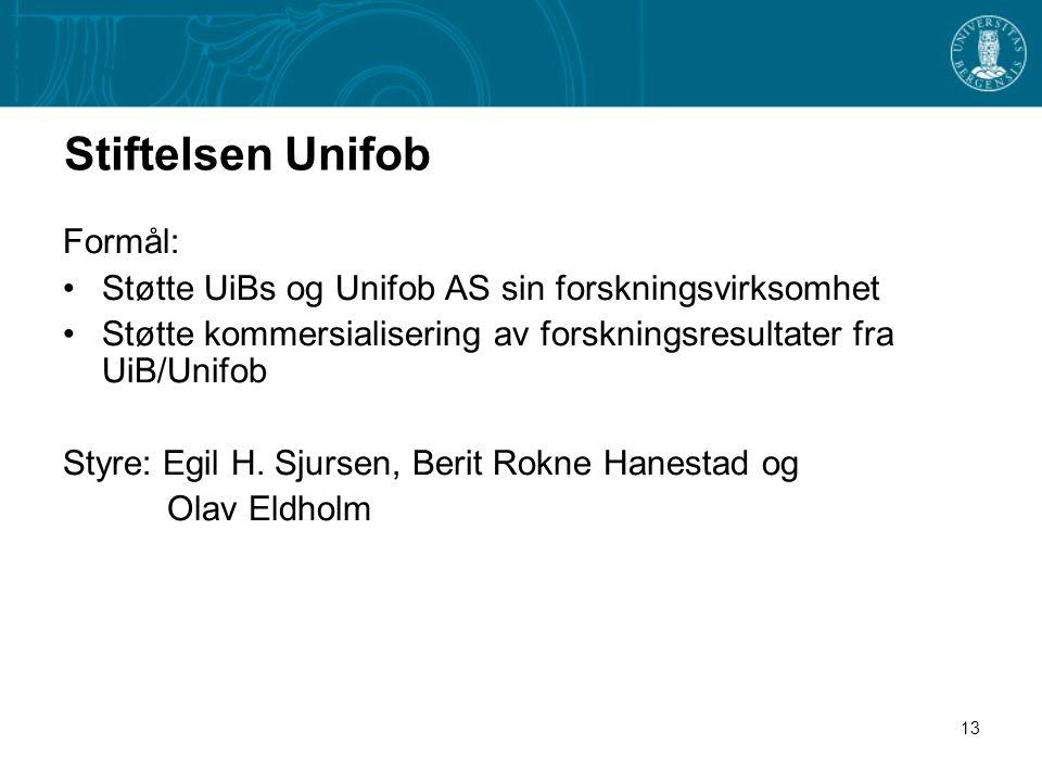 13 Stiftelsen Unifob Formål: •Støtte UiBs og Unifob AS sin forskningsvirksomhet •Støtte kommersialisering av forskningsresultater fra UiB/Unifob Styre: Egil H.