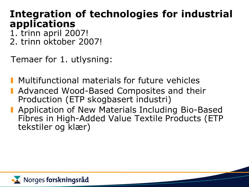 Integration of technologies for industrial applications 1.