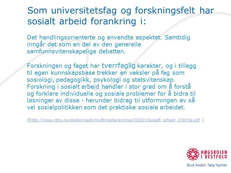 Om sosionomprofesjonen og faget; Profesjon og posisjon: Fra hegemoni til rest- kategori.