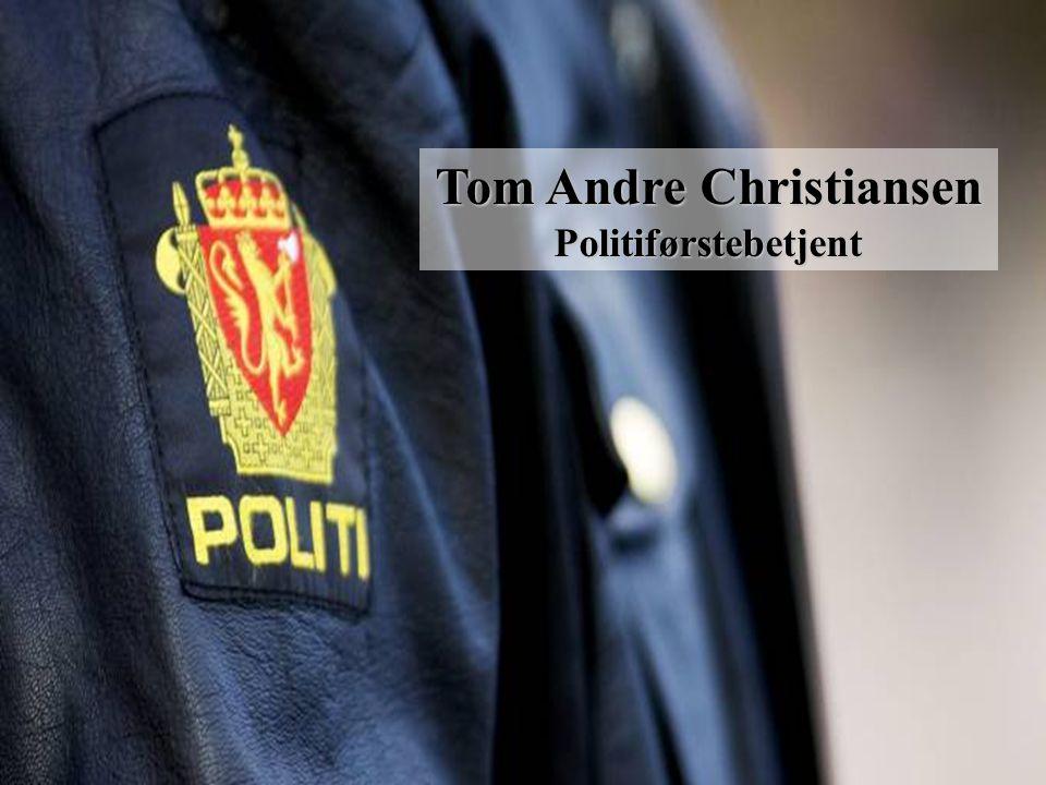 Tom Andre Christiansen Politiførstebetjent