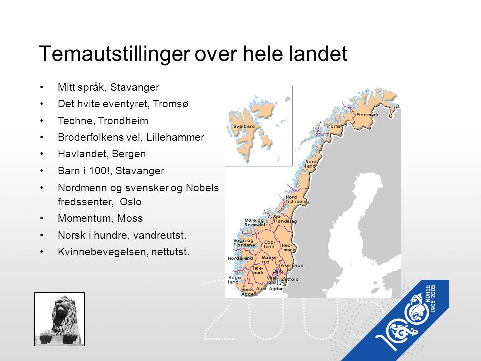 •Mitt språk, Stavanger •Det hvite eventyret, Tromsø •Techne, Trondheim •Broderfolkens vel, Lillehammer •Havlandet, Bergen •Barn i 100!, Stavanger •Nor