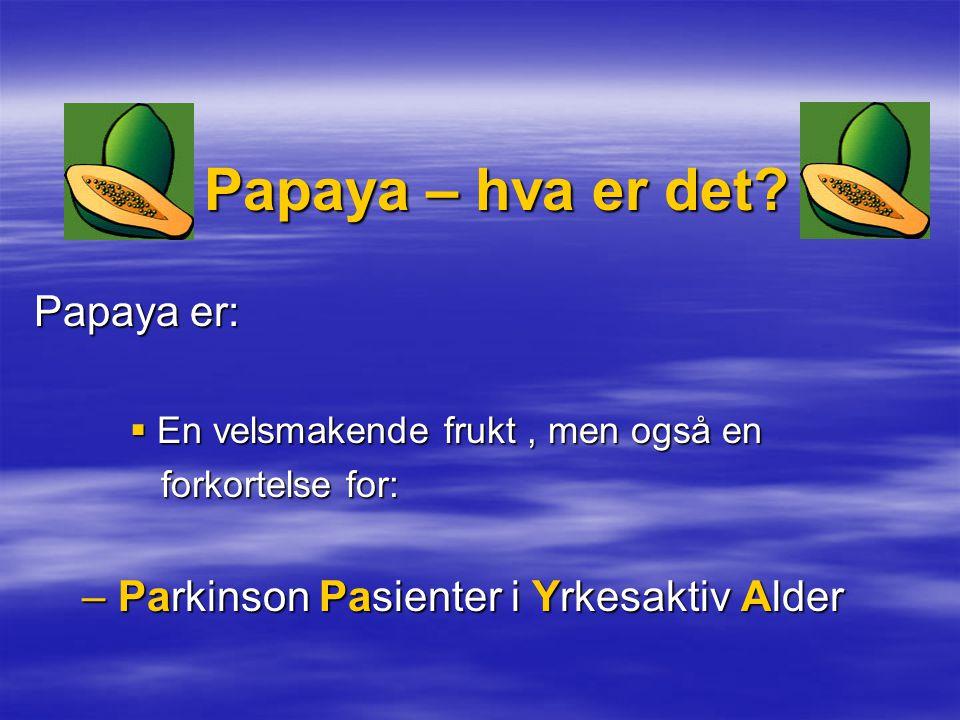 Papaya – hva er det.