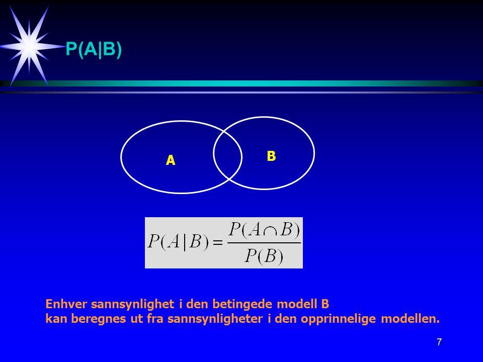 8 Eksempel: 2-barnsfamilie A = Den yngste er en jente= {GJ,JJ}P(A) = 2/4 = 1/2 B = Minst en jente= {GJ,JG,JJ}P(B) = 3/4 A  B= {GJ,JJ}P(A  B)= 2/4 = 1/2  = {GG,GJ,JG,JJ} P(u) = 1/4 for alle u   Beregn sannsynligheten for den yngste er en jente gitt at familien har minst en jente.