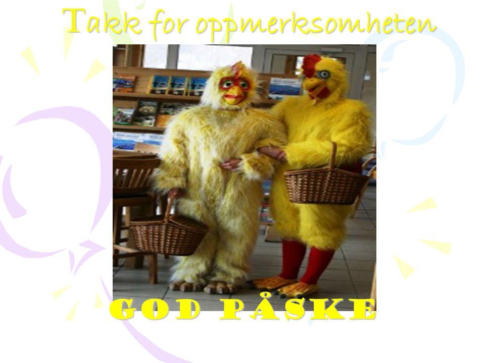 T akk for oppmerksomheten God påske