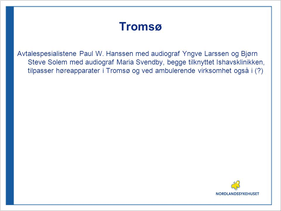 Tromsø Avtalespesialistene Paul W.