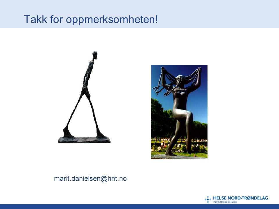 Takk for oppmerksomheten! marit.danielsen@hnt.no