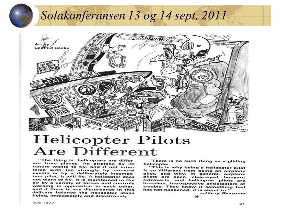 Solakonferansen 13 og 14 sept, 2011 Tinnitus CHC har 8 LOL, 2002 – 2004, 45 – 57 år (gj.snitt 54) Bristow har 4 LOL, 2010-2011, 30 – 44 år Vibrasjoner (kanskje inkl.