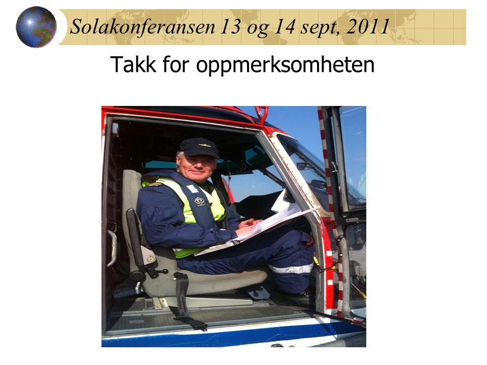 Solakonferansen 13 og 14 sept, 2011 Takk for oppmerksomheten