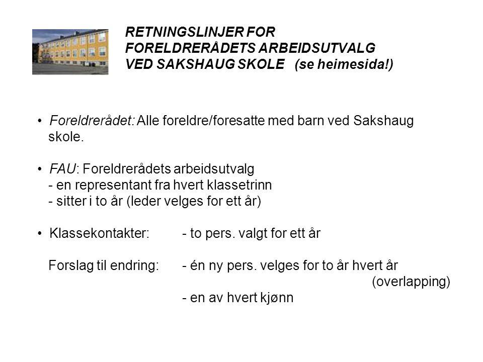 • Foreldrerådet: Alle foreldre/foresatte med barn ved Sakshaug skole.