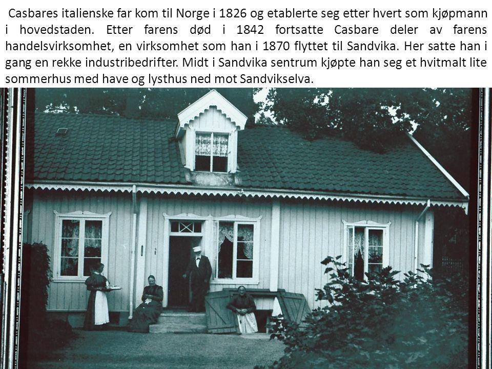 Casbares italienske far kom til Norge i 1826 og etablerte seg etter hvert som kjøpmann i hovedstaden. Etter farens død i 1842 fortsatte Casbare deler