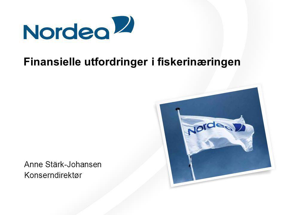 Finansielle utfordringer i fiskerinæringen Anne Stärk-Johansen Konserndirektør