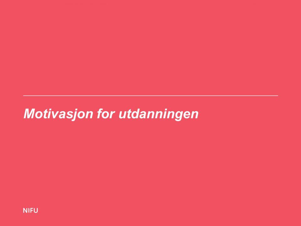 Motivasjon for utdanningen 12-11-1311Fagskolekandidatundersøkelse 2013