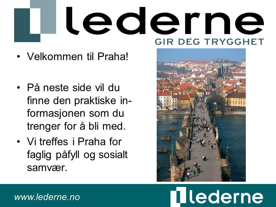 www.lederne.no Praktisk informasjon Regionen skal avholde regionkonferanse i Praha i tidsrommet 29.februar til 1.