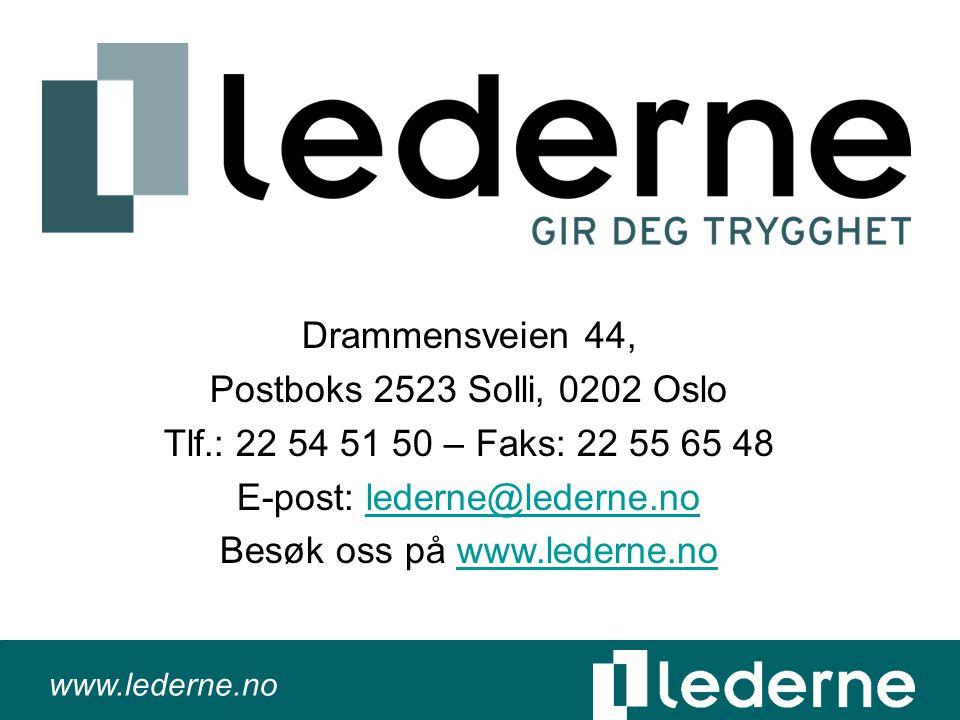 www.lederne.no Drammensveien 44, Postboks 2523 Solli, 0202 Oslo Tlf.: 22 54 51 50 – Faks: 22 55 65 48 E-post: lederne@lederne.nolederne@lederne.no Besøk oss på www.lederne.nowww.lederne.no