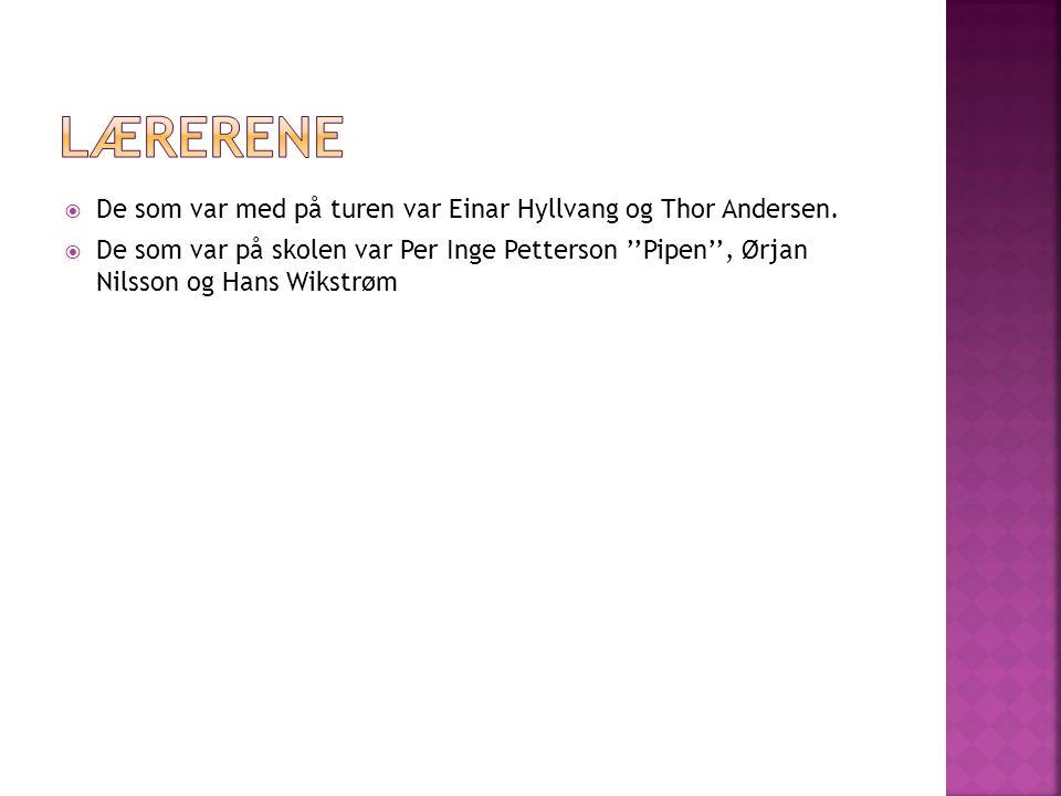  De som var med på turen var Einar Hyllvang og Thor Andersen.
