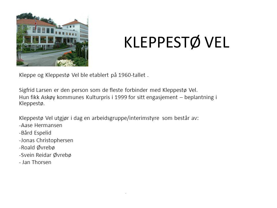 KLEPPESTØ VEL Kleppe og Kleppestø Vel ble etablert på 1960-tallet.