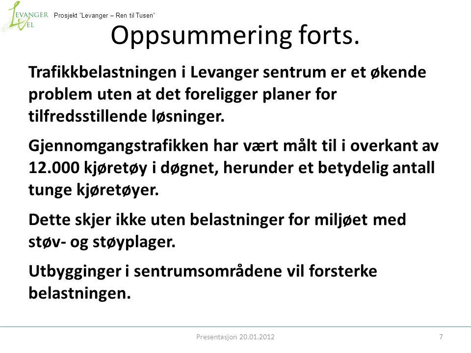 Prosjekt Levanger – Ren til Tusen Oppsummering forts.