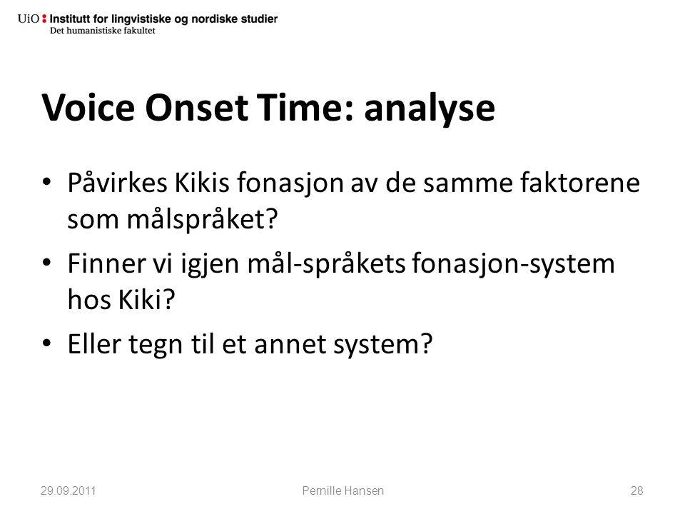 Voice Onset Time: analyse • Påvirkes Kikis fonasjon av de samme faktorene som målspråket? • Finner vi igjen mål-språkets fonasjon-system hos Kiki? • E