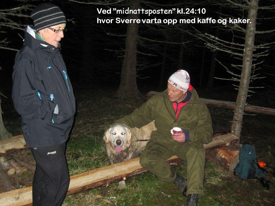 Ved midnattsposten kl.24:10 hvor Sverre varta opp med kaffe og kaker.