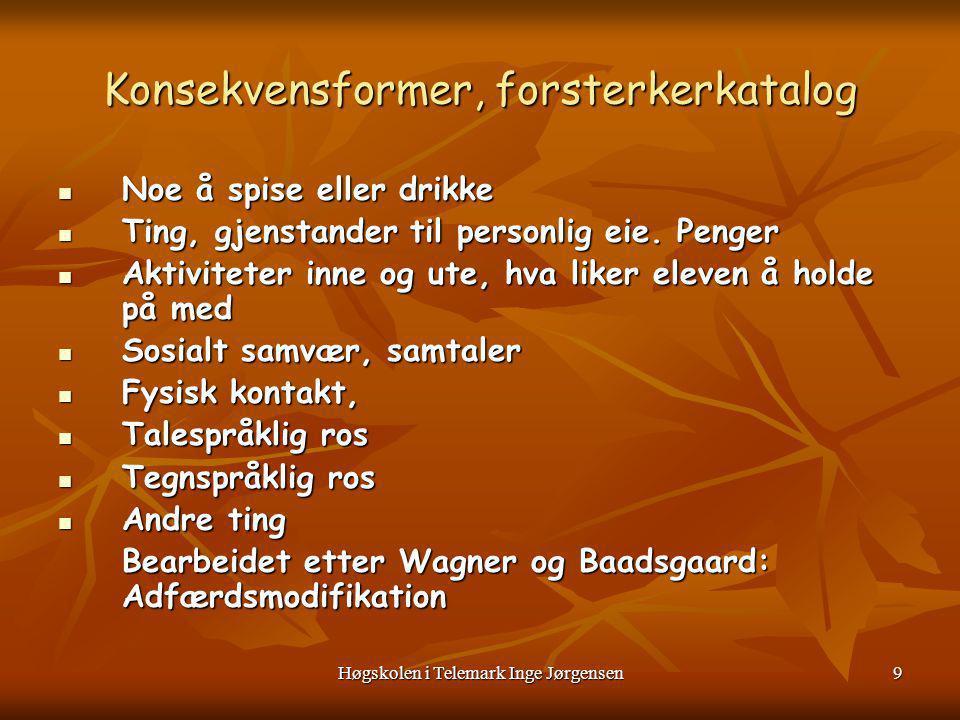 Høgskolen i Telemark Inge Jørgensen10 SKJEMA FOR REGISTRERING AV VARIGHET