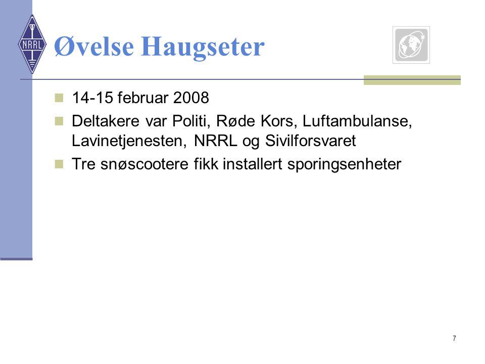 7 Øvelse Haugseter  14-15 februar 2008  Deltakere var Politi, Røde Kors, Luftambulanse, Lavinetjenesten, NRRL og Sivilforsvaret  Tre snøscootere fi
