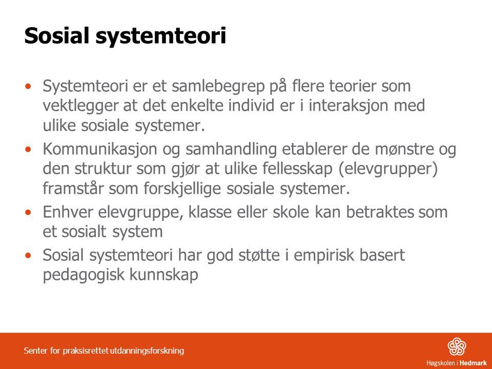 Sosial systemteori •Systemteori er et samlebegrep på flere teorier som vektlegger at det enkelte individ er i interaksjon med ulike sosiale systemer.