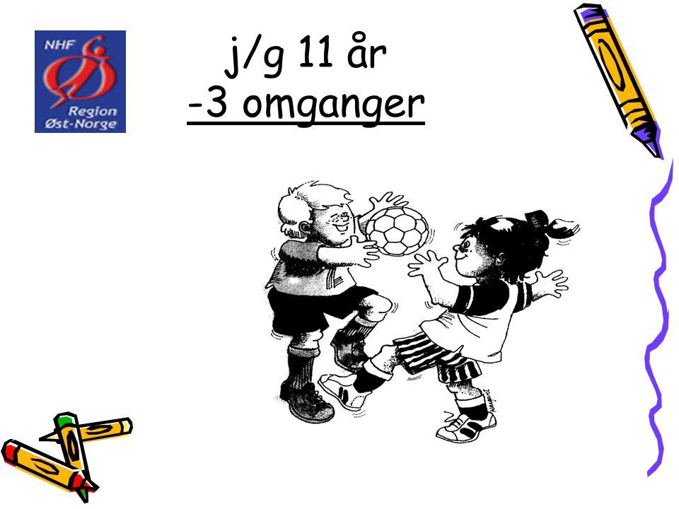 j/g 11 år -3 omganger