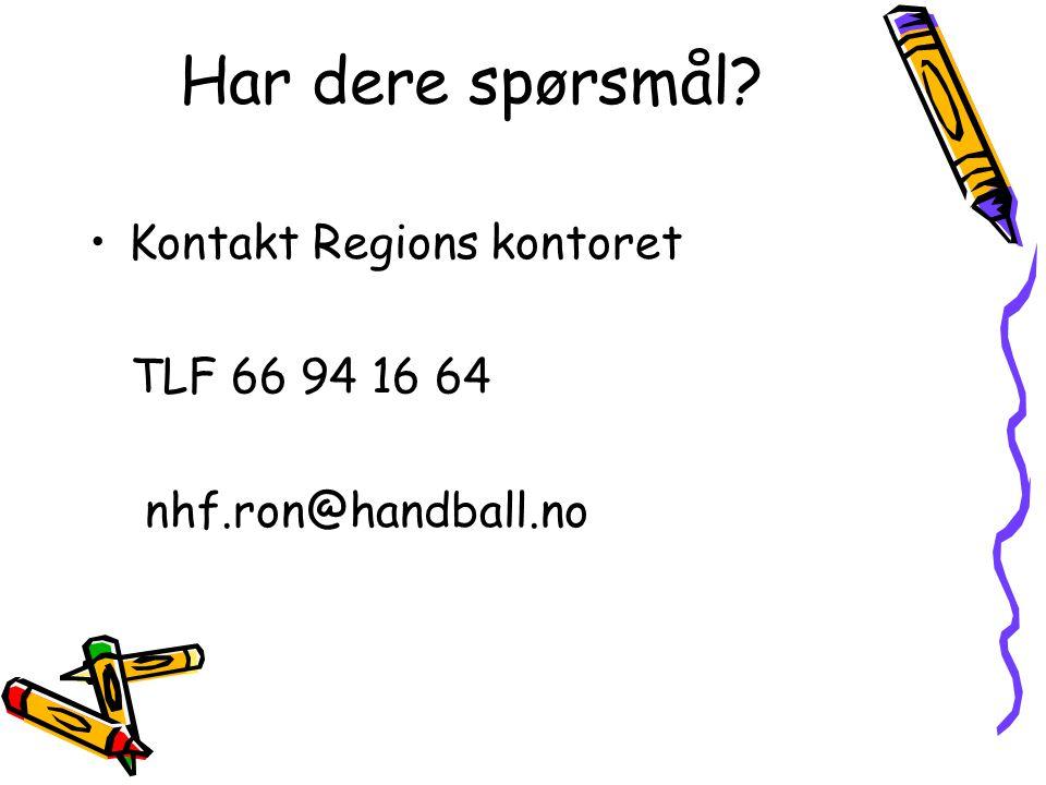 Har dere spørsmål •Kontakt Regions kontoret TLF 66 94 16 64 nhf.ron@handball.no