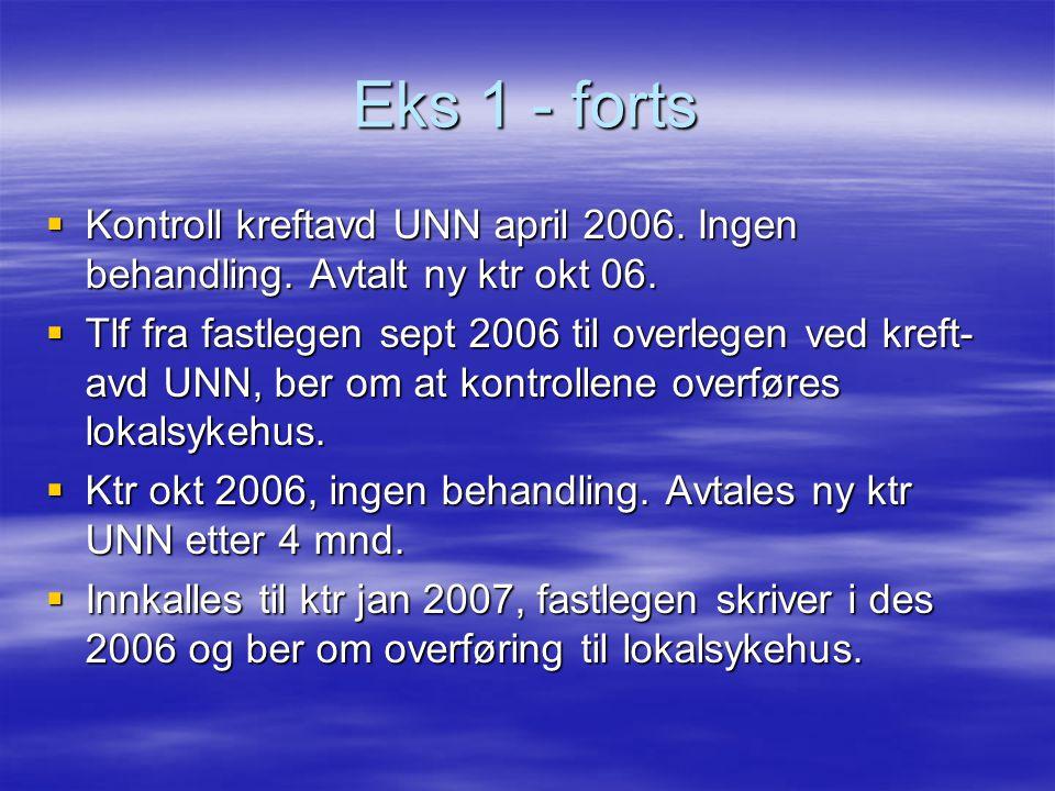 Eks 1 forts. Des 2006 overføringsbrev fra kreftavd til lokalsykehus.