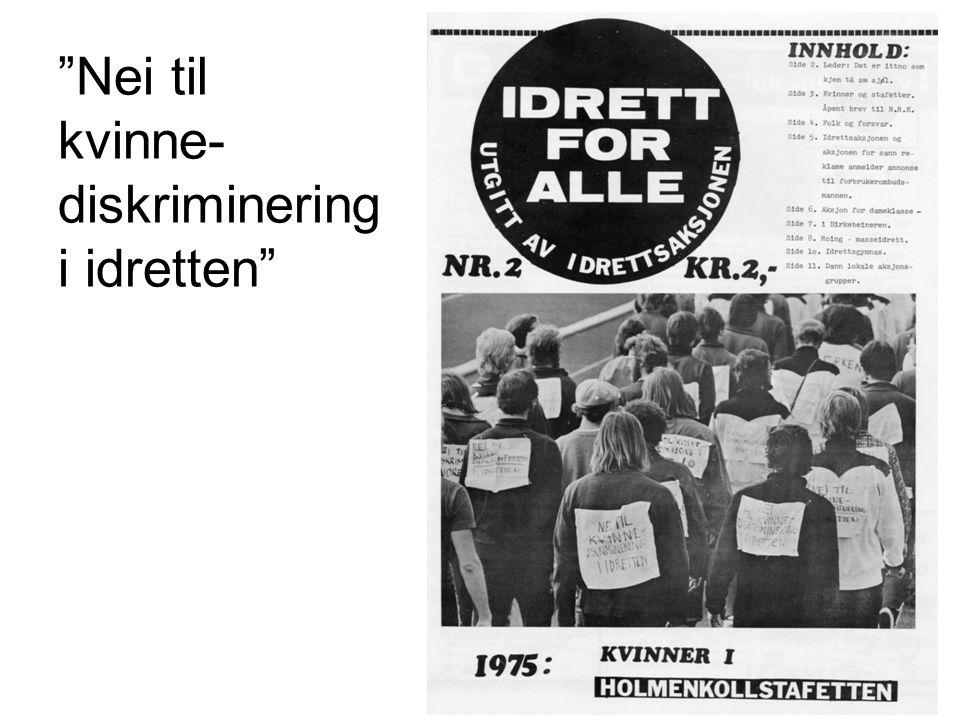 """""""Nei til kvinne- diskriminering i idretten"""""""