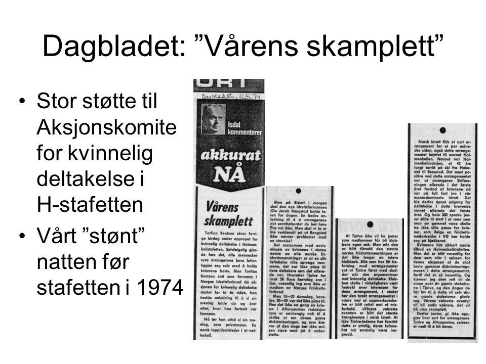 """Dagbladet: """"Vårens skamplett"""" •Stor støtte til Aksjonskomite for kvinnelig deltakelse i H-stafetten •Vårt """"stønt"""" natten før stafetten i 1974"""