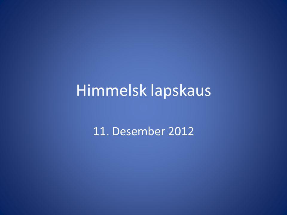 Himmelsk lapskaus 11. Desember 2012