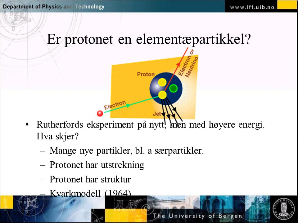 Normal text - click to edit Er protonet en elementæpartikkel.