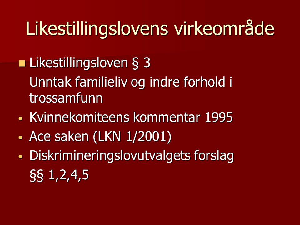 §8 a - Trakassering, kjønn/seksuell  Bakgrunn, kvinne- og kjønnsforskningens begrepsfesting i Norge og internasjonalt  FNs kvinnekomite gen.rek.