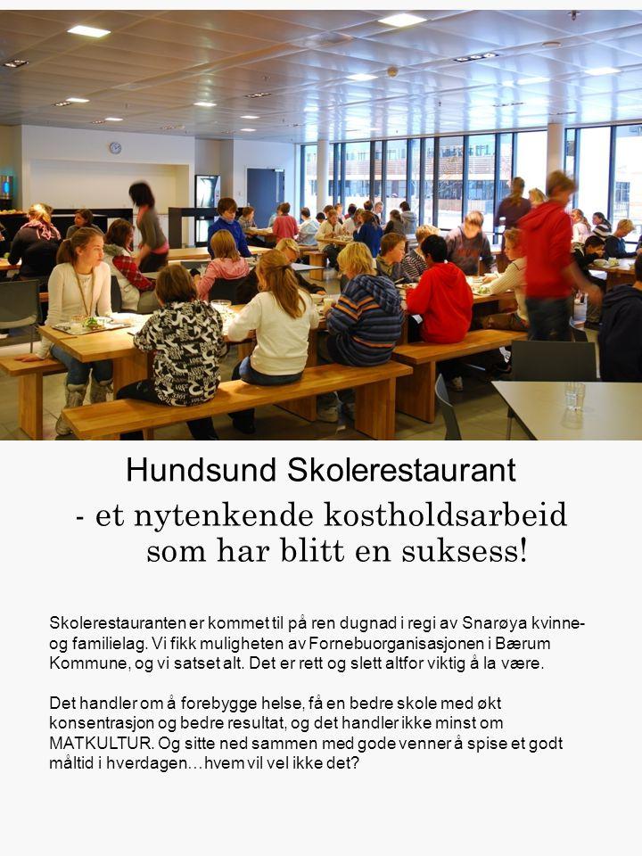 Hundsund Skolerestaurant - et nytenkende kostholdsarbeid som har blitt en suksess.