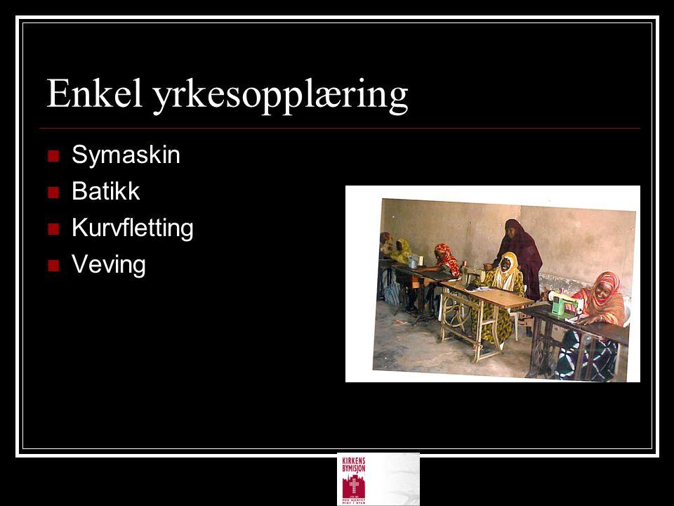Enkel yrkesopplæring  Symaskin  Batikk  Kurvfletting  Veving