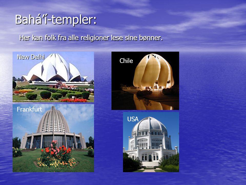 Bahá'í-templer: Her kan folk fra alle religioner lese sine bønner. New Delhi Chile USA Frankfurt