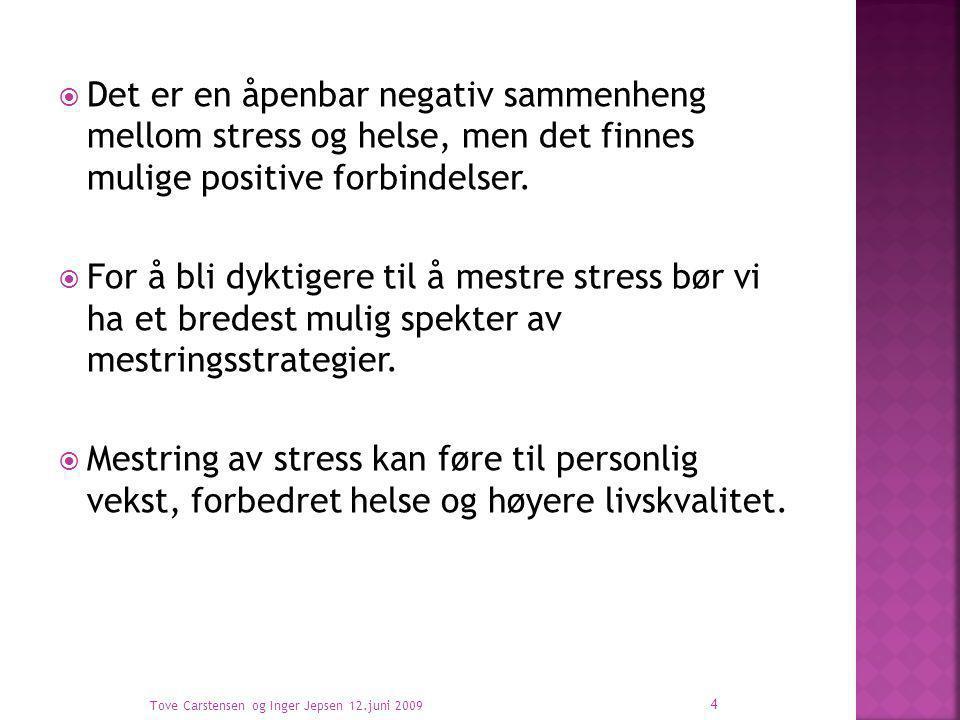  Det er en åpenbar negativ sammenheng mellom stress og helse, men det finnes mulige positive forbindelser.  For å bli dyktigere til å mestre stress
