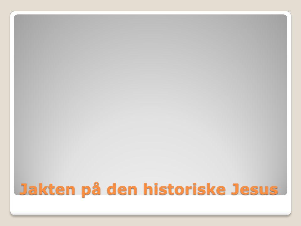 Jakten på den historiske Jesus