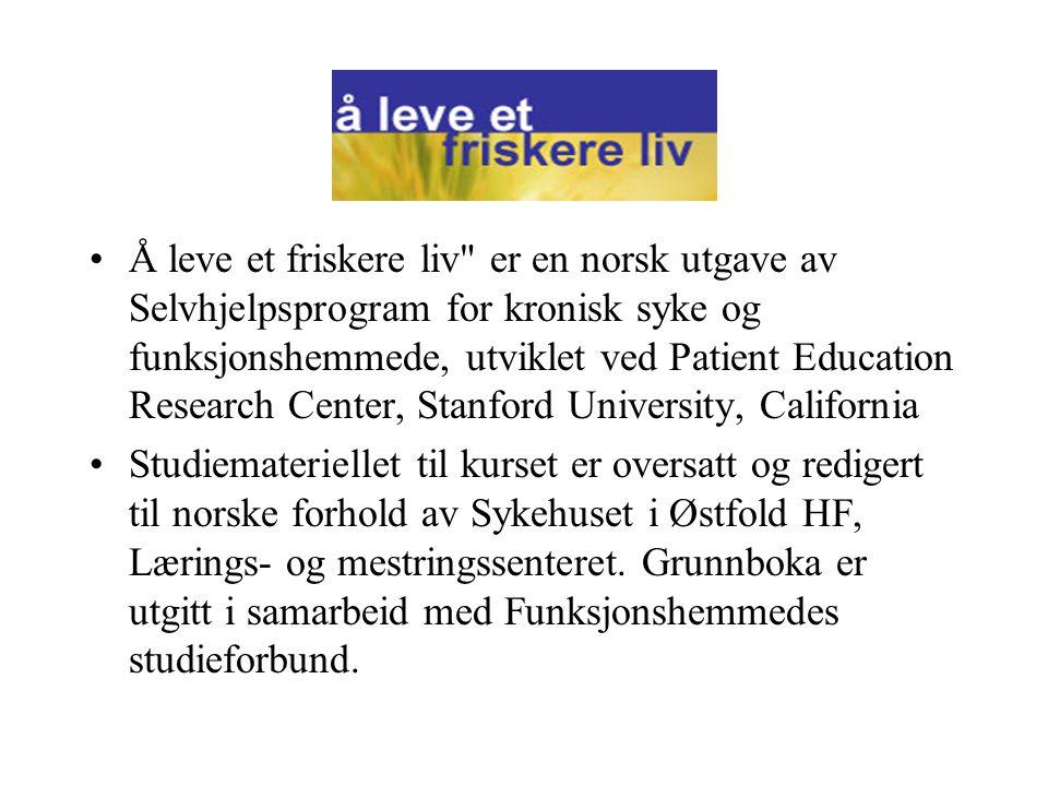 •Samarbeidspartnere: Medlemsorganisasjoner i FS, Sykehuset i Østfold HF og Nasjonalt Kompetansesenter for Mestring ved Kronisk sykdom.