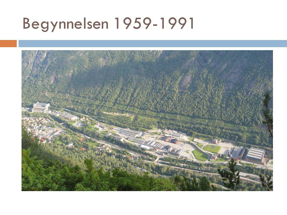 Begynnelsen 1959-1991