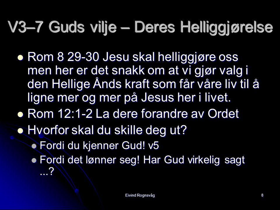 Eivind Rognsvåg9  Feiloppfattelse: Hvis du dør før gjenkomsten så er du ikke med i oppstandelsen...