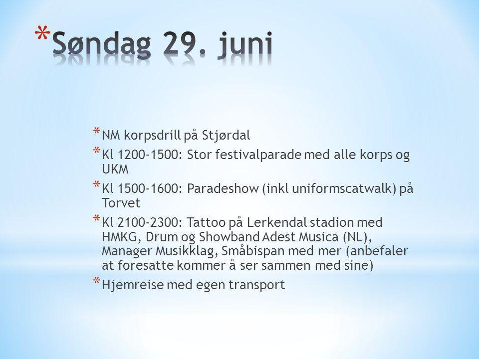 * NM korpsdrill på Stjørdal * Kl 1200-1500: Stor festivalparade med alle korps og UKM * Kl 1500-1600: Paradeshow (inkl uniformscatwalk) på Torvet * Kl