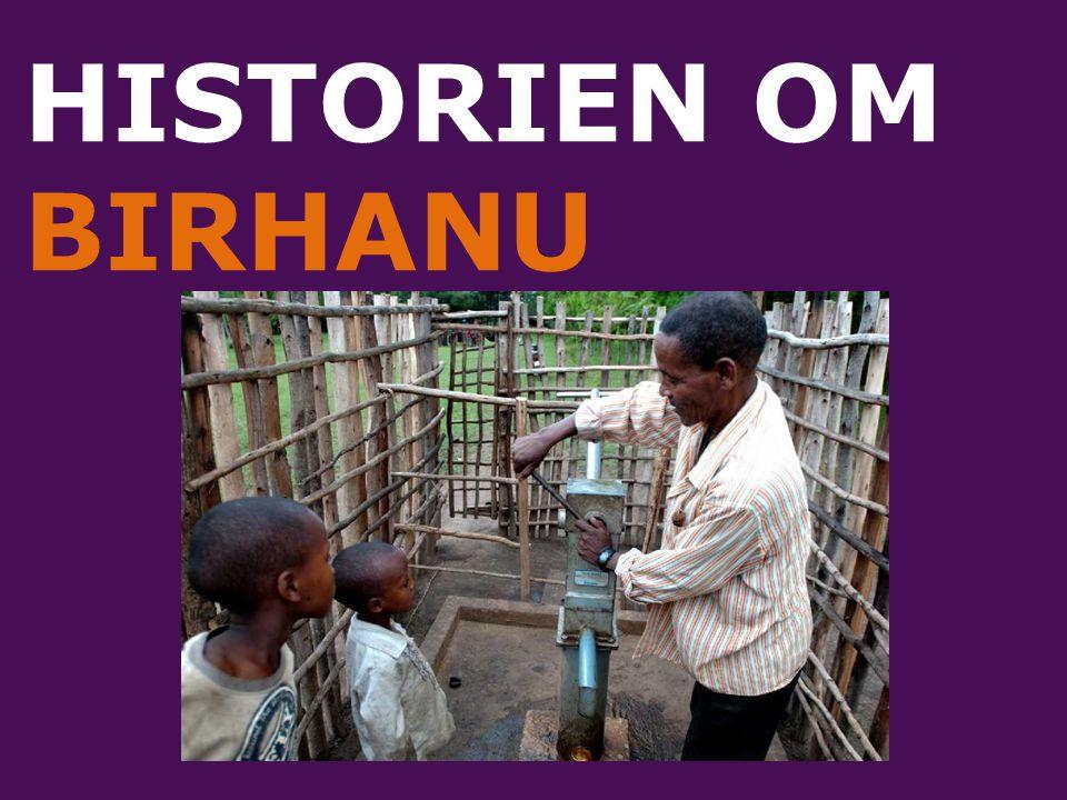 HISTORIEN OM BIRHANU