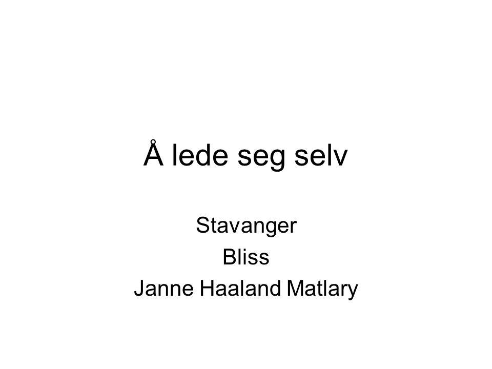 Å lede seg selv Stavanger Bliss Janne Haaland Matlary